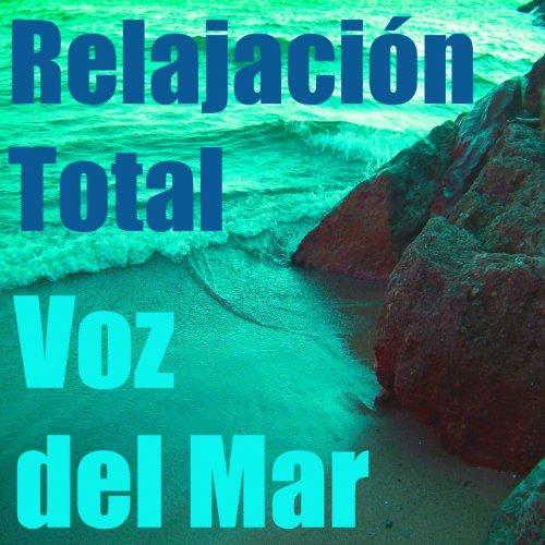 Relajación Total (Musica de Relajación)
