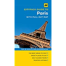 AA Citypack Paris (Travel Guide) (AA CityPack Guides)