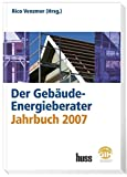 Der Gebäude-Energieberater Jahrbuch 2007