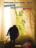 Entdeckungsbuch: Imperium - Varusschlacht - Mythos: Lesen - erkunden - verstehen - Susanne Birker