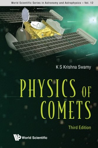 Physics Of Comets (3Rd Edition), Vol 12 por K S Krishna Swamy