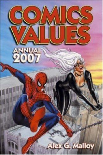 Comics Values Annual 2007: The Comic Book Price Guide