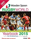 Wooden Spoon Rugby World Yearbook 2015