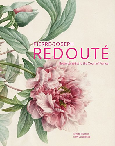 Pierre-Joseph Redoute - the Raphael of Flowers by Pieter Baas (15-Oct-2013) Paperback