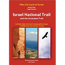 Israel National Trail and the Jerusalem Trail: Hike the Land of Israel