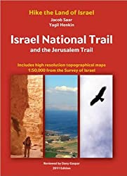 Israel National Trail and The Jerusalem Trail, 2nd edition: Hike The Land of Israel