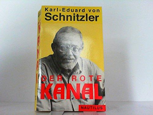 Der Rote Kanal. Armes Deutschland. Von Karl-Eduard von Schnitzler.