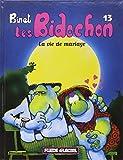 Les Bidochon, tome 13 : La vie de mariage
