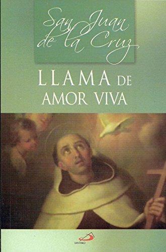 San Juan De La Cruz - Llama De Amor Viva by San Juan de la Cruz (2010-05-04) San Juan De La Cruz