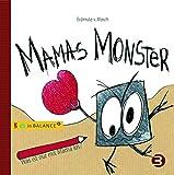 Mamas Monster: Was ist nur mit Mama los? (kids in BALANCE)