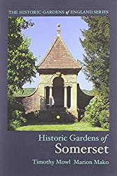 Historic Gardens of Somerset (The Historic Gardens of England)