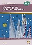 Collage und Frottage: Zauberhafte Märchen: Ideenfundus - Bild-für-Bild-Anleitungen - Schablonen - Differenzierungsangebote (1. und 2. Klasse) (Praktische Schritt-für-Schritt-Anleitungen - GS)