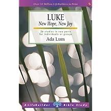 Luke: New Hope, New Joy