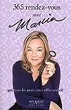 Telecharger Livres 365 rendez vous avec Marcia qui tous les jours vous offre une cle (PDF,EPUB,MOBI) gratuits en Francaise
