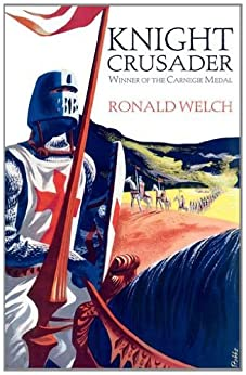 Knight Crusader by [Welch, Ronald]