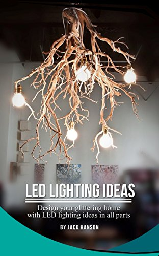 LED Lighting Ideas (English Edition)