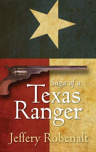 Saga of a Texas Ranger (English Edition)