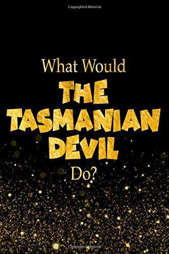 What Would The Tasmanian Devil Do?: Looney Tunes Characters Designer Notebook