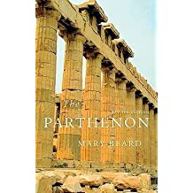 [{ The Parthenon (Revised) (Wonders of the World (Harvard University Press)) By Beard, Mary ( Author ) Jun - 30- 2010 ( Paperback ) } ]