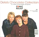 Delia's Chocolate Collection: Comic Relief Edition by Delia Smith (2001-02-12)