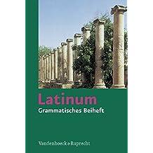 Latinum, Ausgabe B. Lehrgang für den später beginnenden Lateinunterricht: Latinum, Grammatisches Beiheft