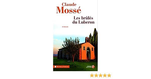 Les brûlés du Luberon (TERRES FRANCE) (French Edition)