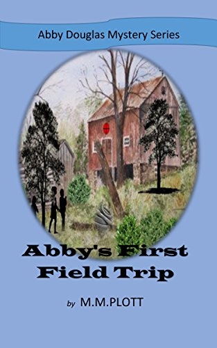 abbys-first-field-trip-abby-douglas-mystery-series-english-edition