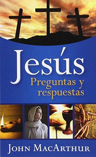 Jesus: Preguntas y Respuestas