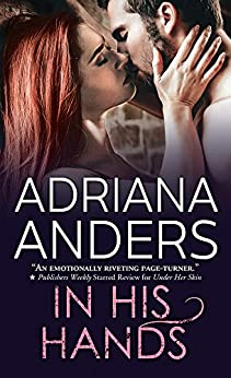 In His Hands (Blank Canvas Book 3) by [Anders, Adriana]