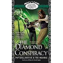 The Diamond Conspiracy (Peculiar Occurrences Novel)