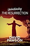 UNDERSTANDING The Resurrection