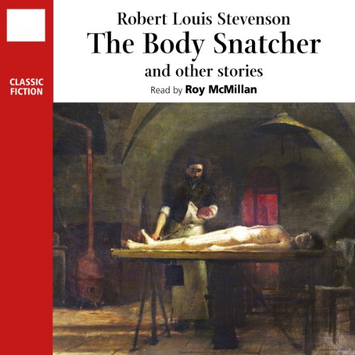 The Body Snatcher and Other Stories  Audiolibri