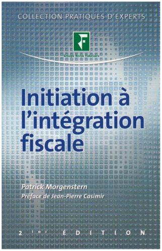 Initiation à l'intégration fiscale