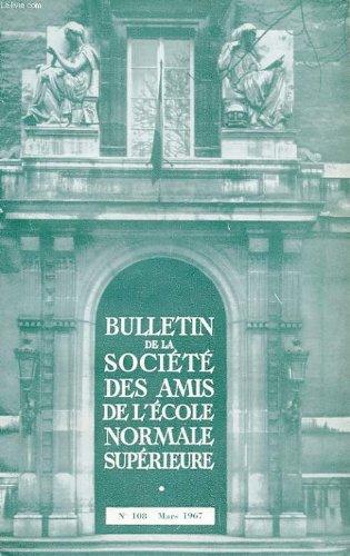 Bulletin de la societe des amis de l'ecole normale superieure - 48e annee - n° 108