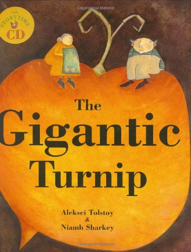The Gigantic Turnip [With CD] por Aleksey Konstantinovich Tolstoy
