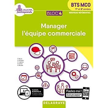 Manager l'équipe commerciale BTS MCO 1re et 2e années : Bloc 4