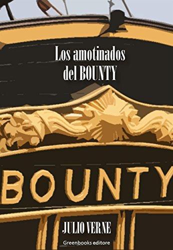 Los amotinados de la Bounty por Julio Verne