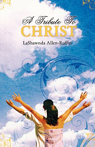 A Tribute to Christ