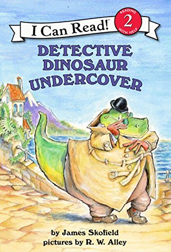 Detective Dinosaur Undercover (I Can Read: Level 2)
