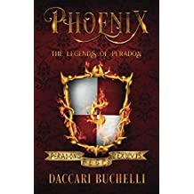 Phoenix (Revised Edition): Volume 1 (The Legends of Peradon)