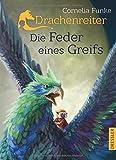 Drachenreiter -Die Feder... von Cornelia Funke