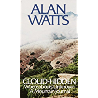 Cloud-hidden, Whereabouts Unknown: A Mountain Journal (English Edition)