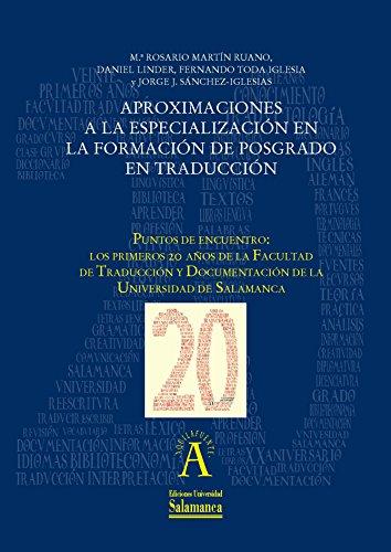 Aproximaciones a la especialización en la formación de posgrado en traducción: EN