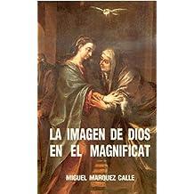 La imagen de Dios en el Magníficat (Logos)