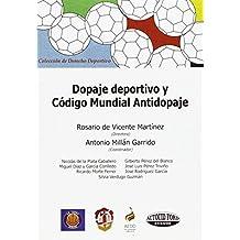 Dopaje deportivo y Código Mundial Antidopaje (Derecho deportivo)
