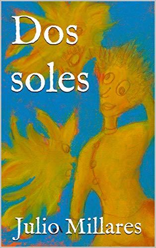 Dos soles (El libro de Joy nº 17) por Julio Millares