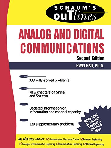 Schaum's Outline of Analog and Digital Communications (Schaum's Outline Series)