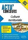 Culture Territoriale Actu'Concours 2017 2018 par Lecat