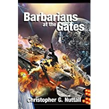 Barbarians at the Gates by Christopher G. Nuttall (2014-11-15)