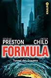 Formula - Tunnel des Grauens: Special Agent Pendergasts 3. Fall